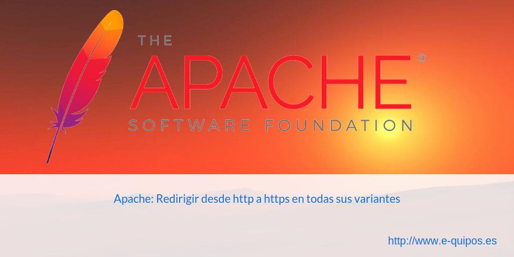 Cabecera - Apache: Redirigir desde http a https en todas sus variantes