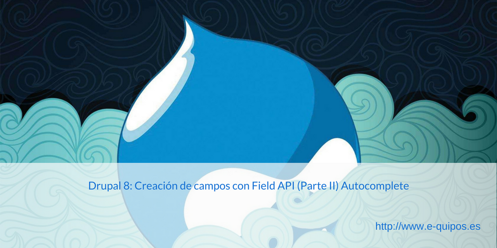 Imagen Drupal 8: Creación de campos con Field API (Parte II) Autocomplete