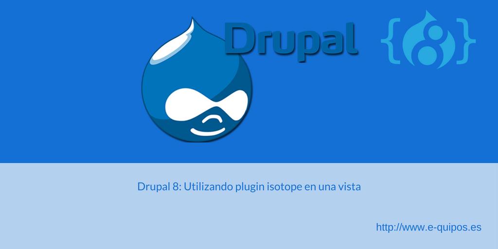Imagen de Drupal 8: Utilizando plugin isotope en una vista
