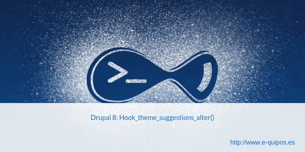 Cabecera - Drupal 8: Hook_theme_suggestions_alter()