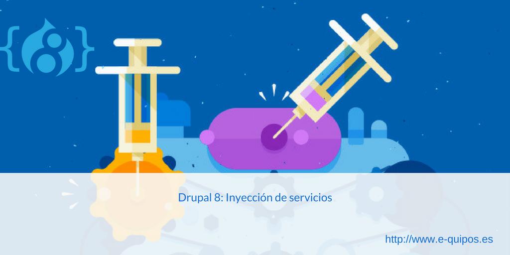Cabecera - Drupal 8: Inyección de servicios