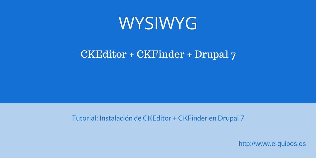 Cabecera Tutorial-Instalación de CKEditor - CKFinder en Drupal 7