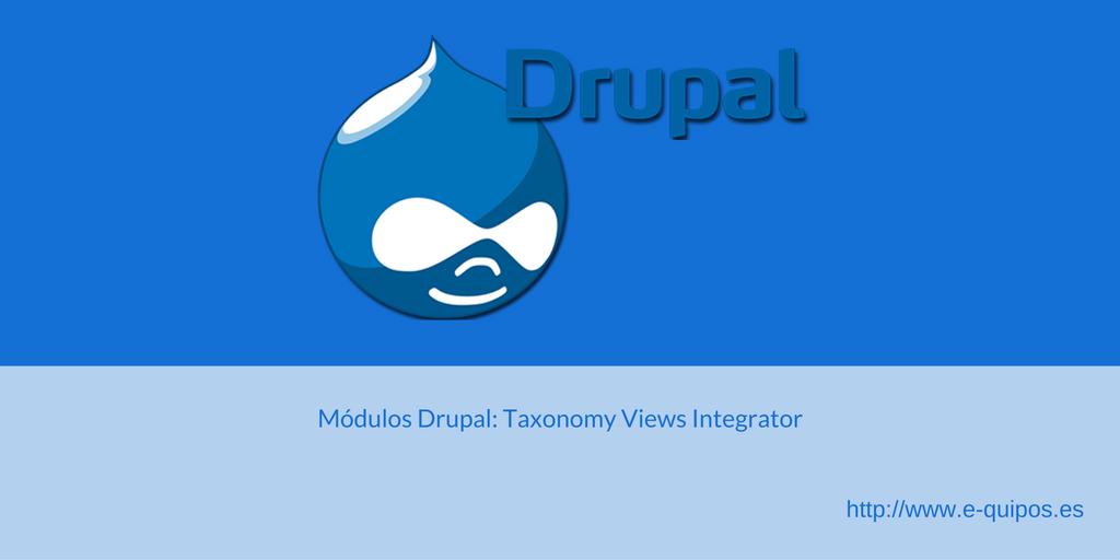 Cabecera de Módulos Drupal: Taxonomy views Integrator (TVI)