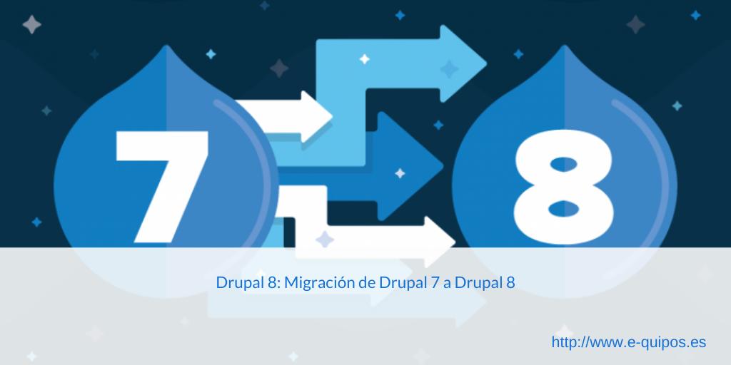Cabecera Drupal 8: Migración drupal 7 drupal 8