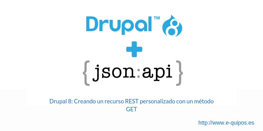 Cabecera Drupal 8: Creando un recurso REST personalizado con un método GET