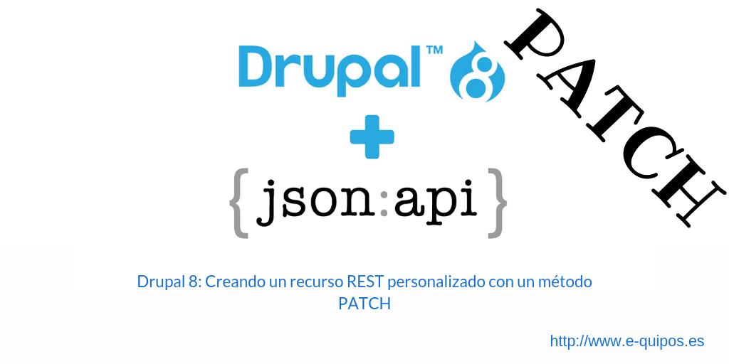 Cabecera Drupal 8: Creando un recurso REST personalizado con un método PATCH