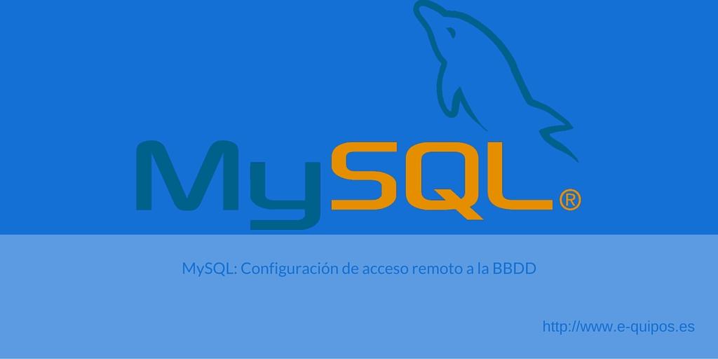 Portada - MySQL Configuración de acceso remoto a la base de datos